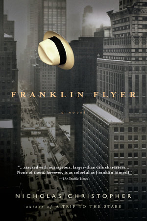 Franklin Flyer by Nicholas Christopher