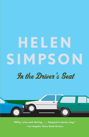 In the Driver's Seat by Helen Simpson