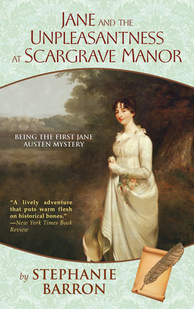 Jane and the Unpleasantness at Scargrave Manor by Stephanie Barron