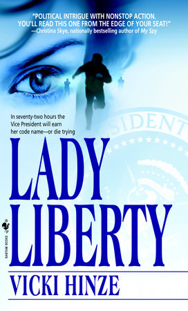 Lady Liberty by Vicki Hinze