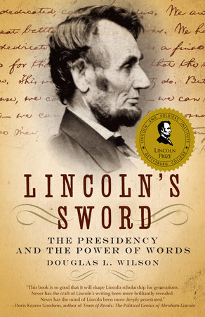 Lincoln's Sword by Douglas L. Wilson