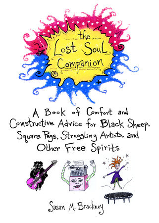 The Lost Soul Companion by Susan M. Brackney