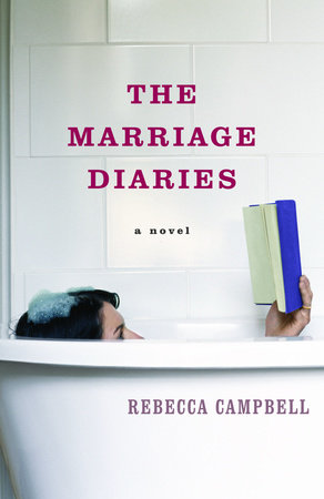 The Marriage Diaries by Rebecca Campbell