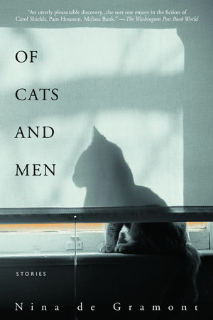 Of Cats and Men by Nina de Gramont