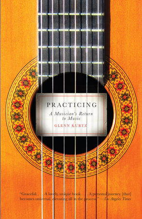 Practicing by Glenn Kurtz