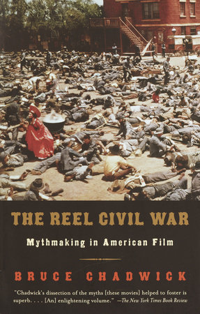 The Reel Civil War by Bruce Chadwick