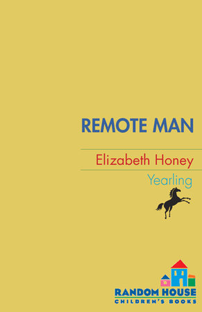 Remote Man by Elizabeth Honey