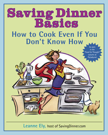 Saving Dinner Basics by Leanne Ely