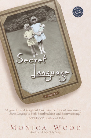 Secret Language by Monica Wood
