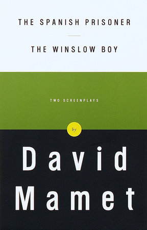 The Spanish Prisoner and The Winslow Boy by David Mamet
