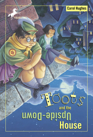 Toots and the Upside Down House by Carol Hughes