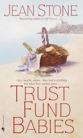 Trust Fund Babies by Jean Stone