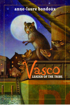 Vasco, Leader of the Tribe by Anne-Laure Bondoux