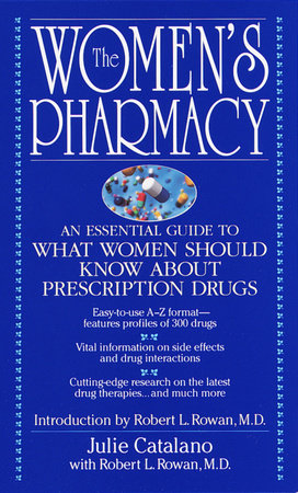 The Women's Pharmacy by Julie Catalano