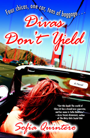 Divas Don't Yield by Sofia Quintero