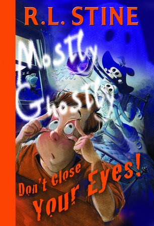 Don't Close Your Eyes! by R.L. Stine