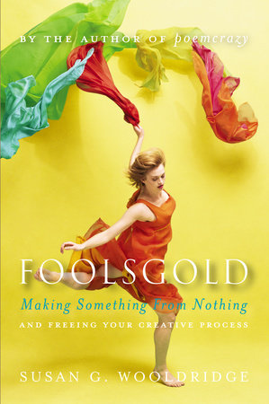 Foolsgold by Susan G. Wooldridge