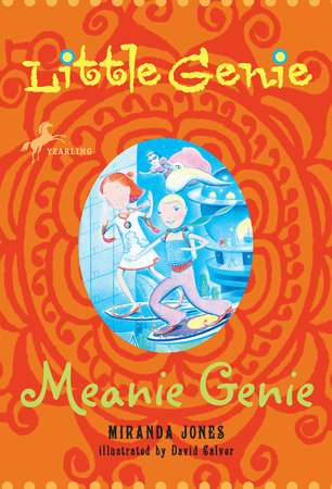 Little Genie: Meanie Genie by Miranda Jones