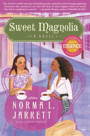 Sweet Magnolia by Norma L. Jarrett
