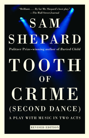 Tooth of Crime by Sam Shepard