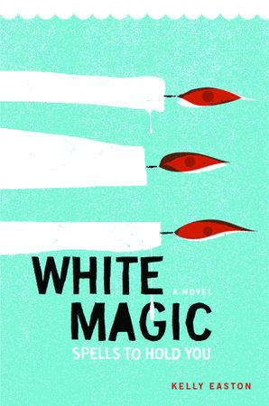 White Magic by Kelly Easton