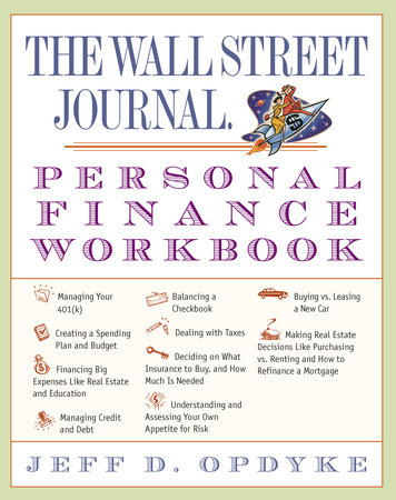 The Wall Street Journal. Personal Finance Workbook by Jeff D. Opdyke