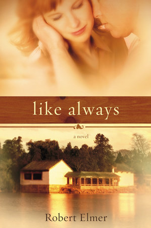 Like Always by Robert Elmer