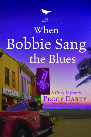 When Bobbie Sang the Blues by Peggy Darty
