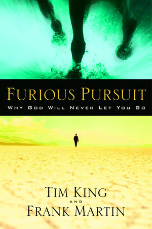 Furious Pursuit by Tim King and Frank Martin