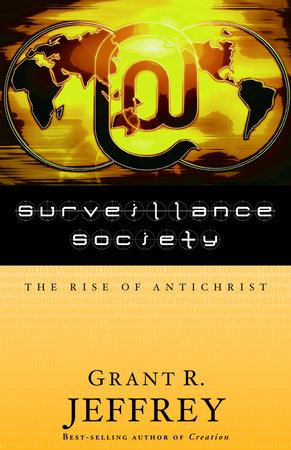 Surveillance Society by Grant R. Jeffrey