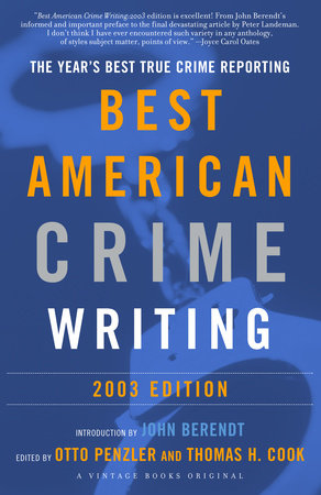 The Best American Crime Writing: 2003 Edition by