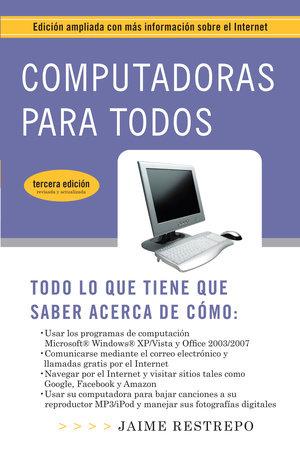 Computadoras Para Todos by Jaime Restrepo