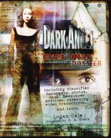 Dark Angel: The Eyes Only Dossier