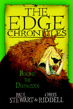 The Edge Chronicles 1: Beyond the Deepwoods by Paul Stewart and Chris Riddell