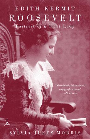 EDITH KERMIT ROOSEVELT by Sylvia Morris