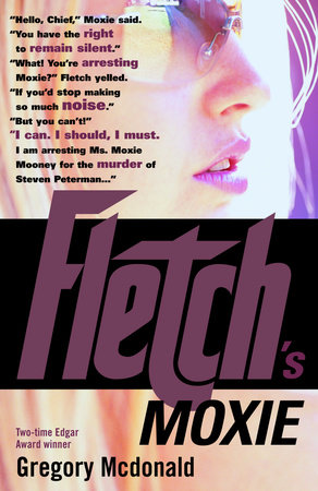Fletch's Moxie by Gregory Mcdonald