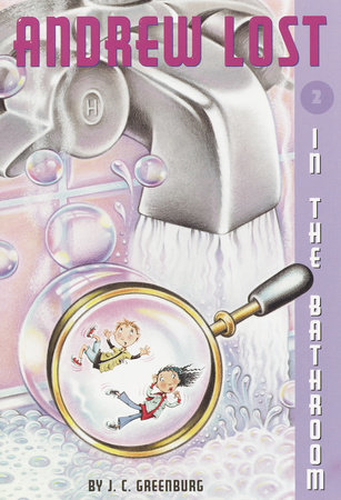 Andrew Lost #2: In the Bathroom by J. C. Greenburg