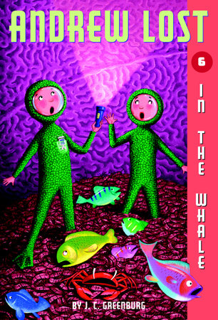 Andrew Lost #6: In the Whale by J. C. Greenburg
