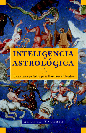 Inteligencia astrológica by Andrea Valeria and Sherri Rifkin