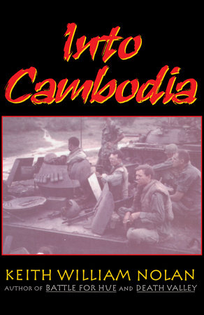 Into Cambodia by Keith Nolan