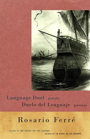 Duelo del lenguaje/Language Duel by Rosario Ferré