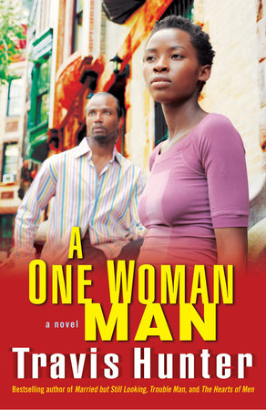 A One Woman Man by Travis Hunter