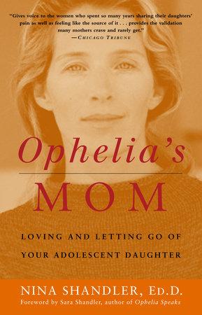 Ophelia's Mom by Nina Shandler