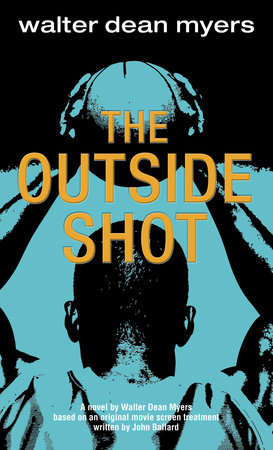 The Outside Shot by Walter Dean Myers