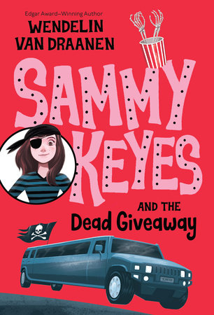 Sammy Keyes and the Dead Giveaway by Wendelin Van Draanen