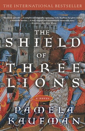 Shield of Three Lions by Pamela Kaufman
