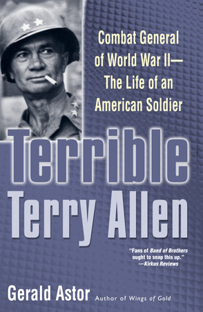 Terrible Terry Allen by Gerald Astor