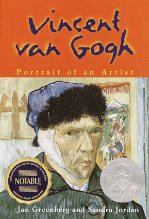 Vincent Van Gogh by Jan Greenberg and Sandra Jordan