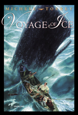 Voyage of Ice by Michele Torrey