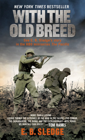 With the Old Breed by E.B. Sledge